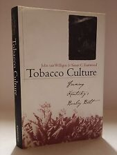 Tobacco Culture: Farming Kentucky's Burley Belt (Kentucky Remembered: An Oral ..