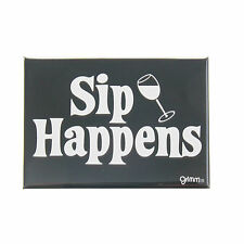 Grimm Sip Happens Wine Glass Black Refrigerator Kitchen Magnet Made in Canada
