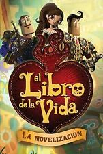 The Book of Life: El Libro de la Vida (2014, Paperback)