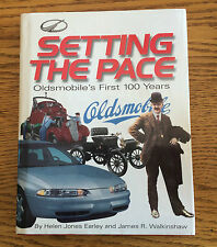 Oldsmobile First 100 Years Setting The Pace HARDCOVER