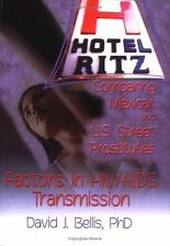 Hotel Ritz¿Comparing Mexican and U.S. Street Prostitutes: Factors in H-ExLibrary