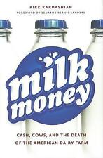 Milk Money: Cash, Cows, and the Death of the American Dairy Farm-ExLibrary