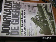 !!! Journaux de Guerre n°26 La Charte du Travail 1941 Wehrmacht attaque Moscou