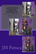 Asuntos Varios: Patraca by J. M. Patraca (2014, Paperback)