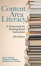Content Area Literacy: A Framework for Reading-Based Instruction, 5th Edition