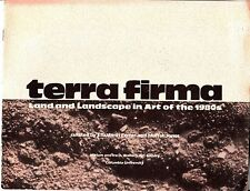 Terra Firma Land and Landscape in Art of the 1980s Columbia University 1989