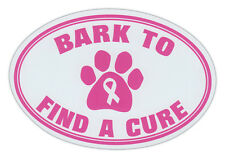 Oval Shaped Pet Magnets: BARK TO FIND A CURE (Breast Cancer Awareness) | Cars
