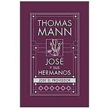 Jos y sus Hermanos, 4: Jos el Proveedor Spanish Edition