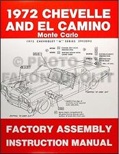 1972 Chevelle Factory Assembly Manual SS Monte Carlo and El Camino Chevy