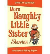 More Naughty Little Sister Stories by Dorothy Edwards BRAND NEW PAPERBACK