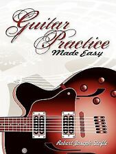 Guitar Practice Made Easy, Stofle, Robert J., Very Good Book