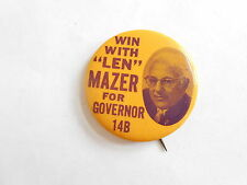 Vintage Len Mazer For Governor Political Campaign Pinback Button