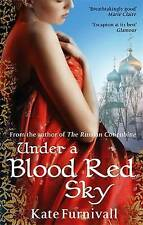 Under a Blood Red Sky by Kate Furnivall (Paperback, 2008)