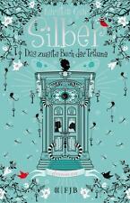 Silber ~ Das zweite Buch der Träume ~ Roman ~ von Gier, Kerstin ~ Buch ~