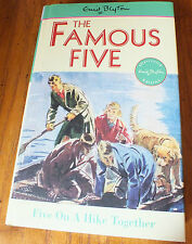 The Famous five : Five on a Hike together. Hardback with dust Jacket 2006 BCA