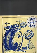 JESUS COULDN'T DRUM - good morning mr. square LP