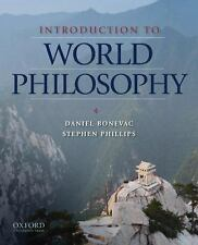 Introduction to World Philosophy : A Multicultural Reader by Daniel A....