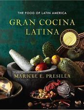 Gran Cocina Latina : The Food of Latin America by Maricel E. Presilla (2012,...