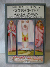 Michael Coney GODS OF THE GREATAWAY Song Of Earth 1984 vintage fantasy book HC !