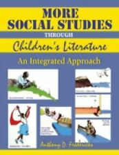 More Social Studies Through Childrens Literature: An Integrated Approa-ExLibrary