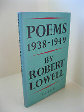 Poems: 1938-1949 - Robert Lowell, Second Impression, DJ, London, Faber, 1960