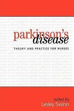 Parkinson's Disease: Theory and Practice for Nurses-ExLibrary