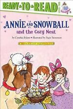 Annie and Snowball and the Cozy Nest (Ready-To-Read Annie & Snowball --ExLibrary
