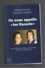 ON NOUS APPELLE LES KARACHI MAGALI DROUET SANDRINE LECLERC FLEUVE NOIR 2010
