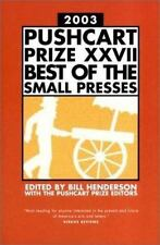The Pushcart Prize XXVII: Best of the Small Presses, 2003 Edition