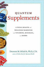 Quantum Supplements: A Total Health and Wellness Makeover with Vitamins,...
