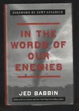 In the Words of Our Enemies by Jed Babbin (2007, Hardcover), Signed