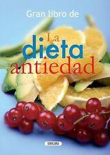 La dieta antiedad (El Gran Libro de...) (Spanish Edition)