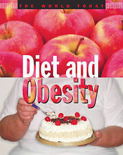 Diet and Obesity (World Today) by Kerr, Jim