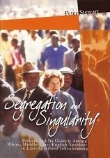 Segregation and Singularity: Politics and Its Context Among White, Middle-Class