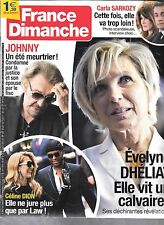 FRANCE DIMANCHE N° 3645--DHELIAT/JOHNNY JUSTICE/CELINE DION & LAW/CARLA SARKOZY