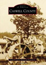 Images of America - Caswell County, North Carolina