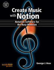 CREATE MUSIC WITH NOTION 172 PAGE BOOK PLUS ONLINE MEDIA INCLUDED