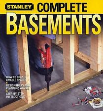Complete Basements Stanley Step by Step Instruction 2006 Paperback