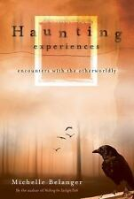 Haunting Experiences: Encounters with the Otherworldly-ExLibrary