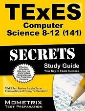 TExES Computer Science 8-12 (141) Secrets Study Guide : TExES Test Review for...