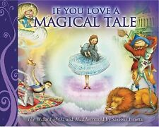 If You Love a Magical Tale: Aladdin and The Wizard of Oz, Pirotta, Saviour, New