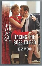 Taking the Boss to Bed by Joss Wood (2015, Paperback)