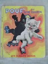 ancien livre BD Pouf et son cousin 1954 P. Probst les albums roses