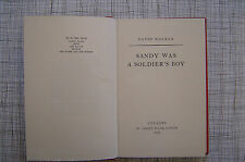 Sandy Was A Soldier's Boy (David Walker, 1957 1st Edition. Story Of Childhood)