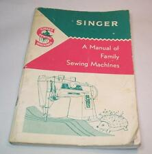 Vintage SINGER Sewing Machine BOOKLET 'A Manual of Family Sewing Machines' 1963