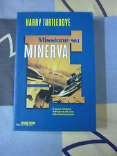 MISSIONE SU MINERVA HARRY TURTLEDOVE FANUCCI