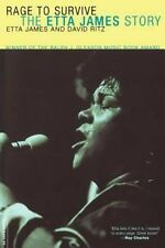 Rage to Survive : The Etta James Story by Etta James and David Ritz (2003, Paper