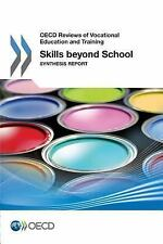 OECD Reviews of Vocational Education and Training: Skills Beyond School :...