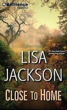 Close to Home by Lisa Jackson (2015, CD, Abridged)
