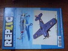 $$ Revue Replic N°32 F4F-4 Wildcat  Messerschmitt Bf 109 G-6  Nakajima Ki 43 II